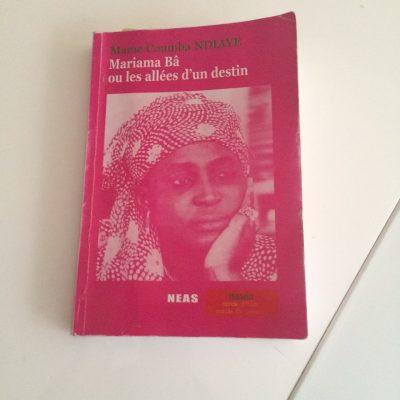 Mariama Bâ ou les allées d'un destin par Mame Coumba Ndiaye