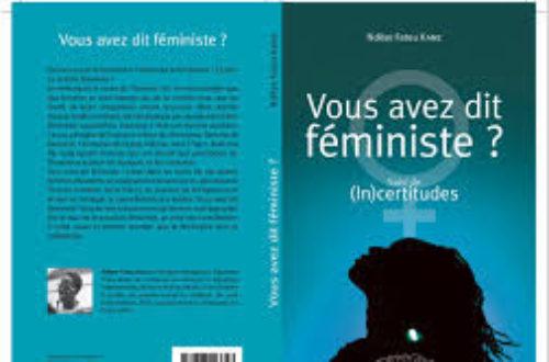 Article : Sur «Vous avez dit féministe?» de Ndèye Fatou Kane